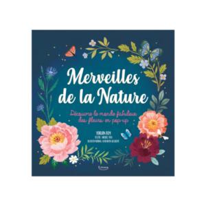 Livre pop-up Merveilles de la Nature Editions Kimane