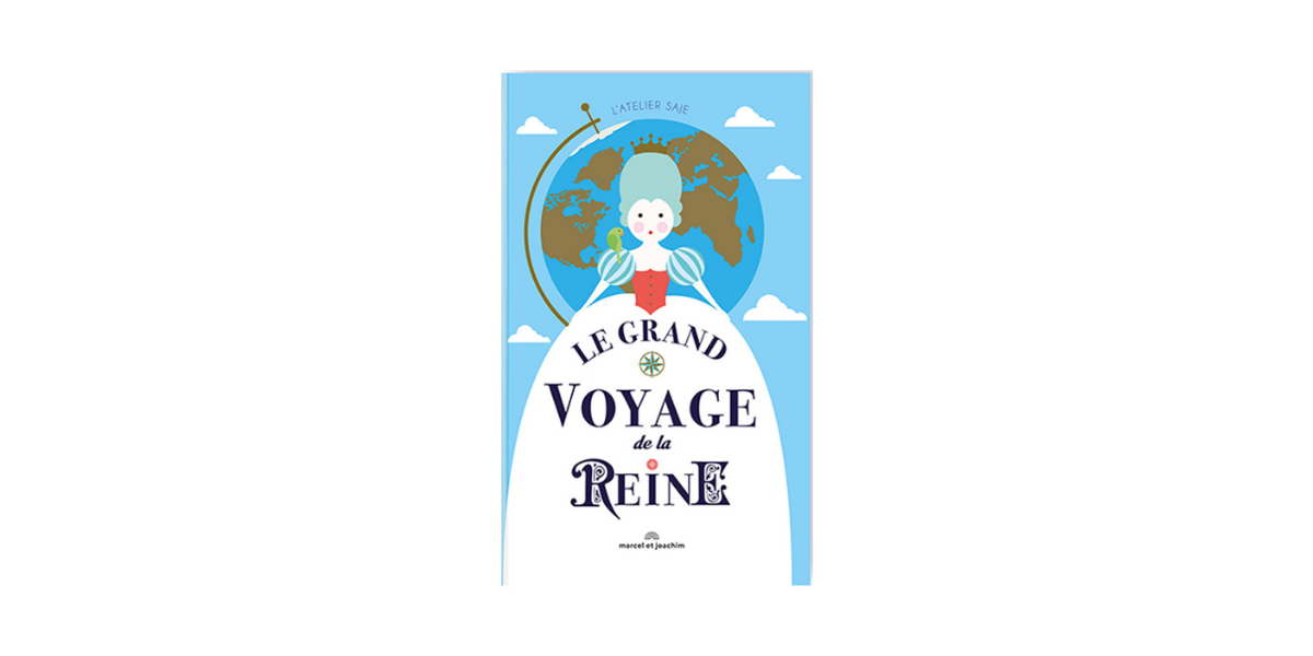 Livre Le grand voyage de la Reine Editions Marcel et Joachim