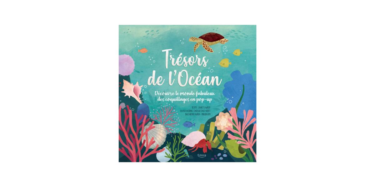 Livre pop-up Trésors de l'Océan Editions Kimane